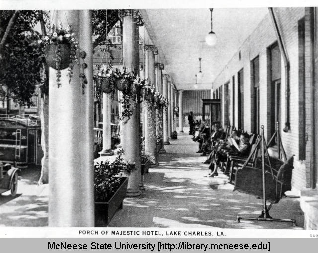 Porch of Majestic Hotel Lake Charles LA