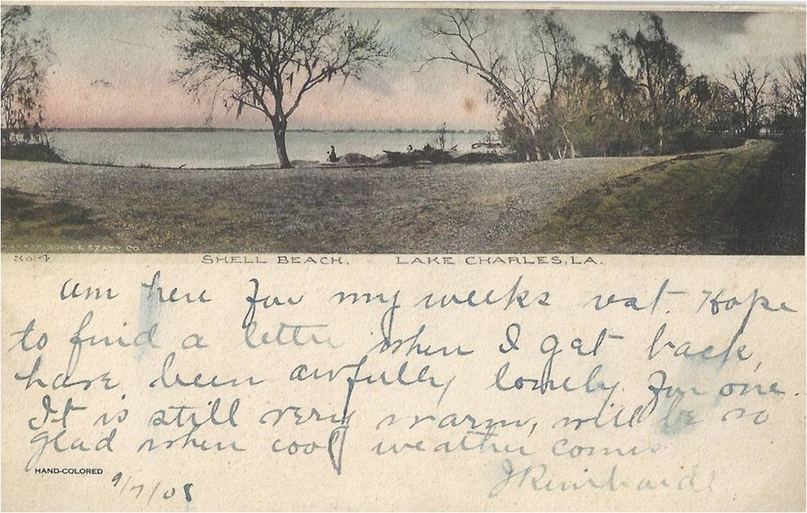 This 1908 postcard and note is provided courtesy of Trent Gremillion, CHPS Board Member